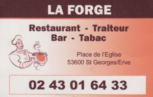 La Forge, Restaurant bar tabac, 02 43 01 64 33, Place de l'église, Saint Georges sur Erve
