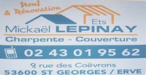 Ets Mickaël LEPINAY, Charpente, Courverture, 9 rue des Coëvrons 53600 SAINT GEORGES SUR ERVE, 02 43 01 95 62