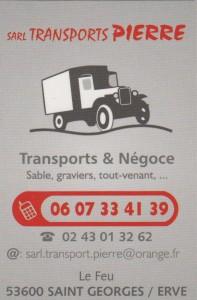 SARL Transport PIERRE, Le Feu, 53 600 Saint Georges Sur Erve, 02 43 01 32 62